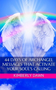 44 Days of Archangel Message That Activate Your Soul's Calling 1