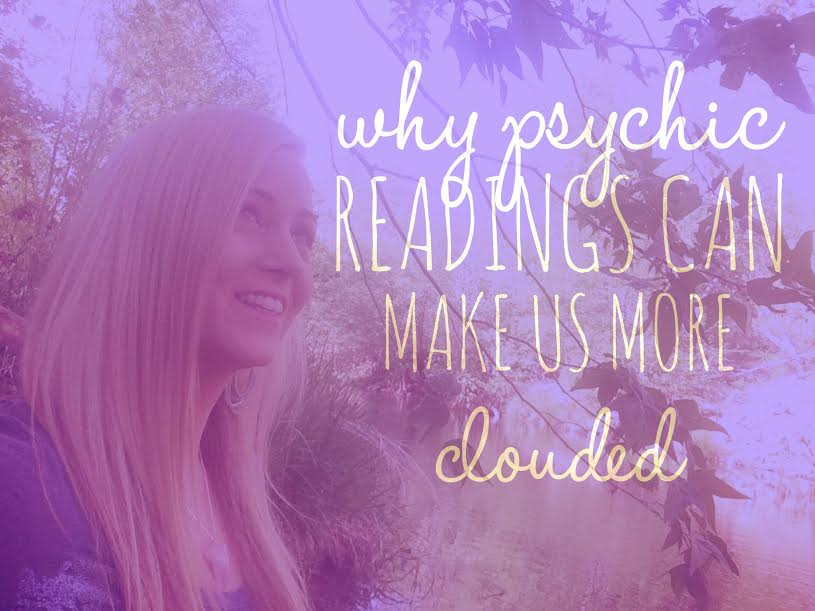 Why Psychic Readings Can Make Us More Clouded Instead of Clear