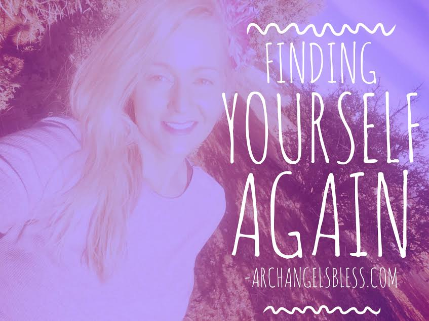 Finding Yourself Again – Message from Archangel Michael