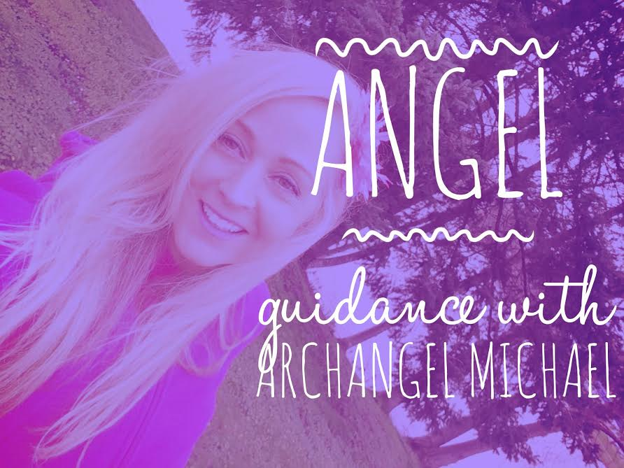 Angel Guidance for Your Full Empowerment with Archangel Michael