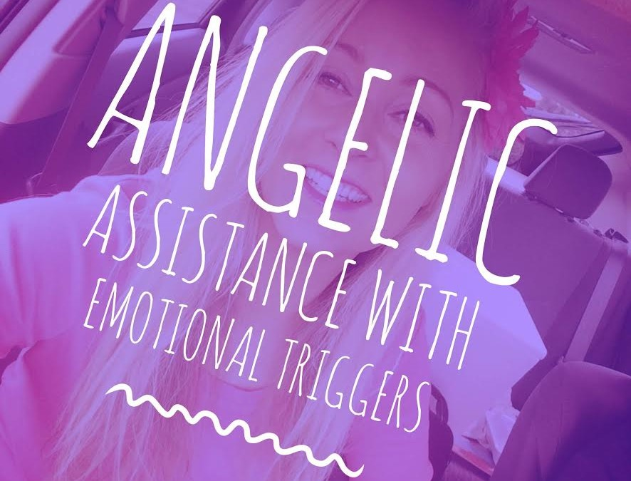 Angelic Assistance with Emotional Triggers