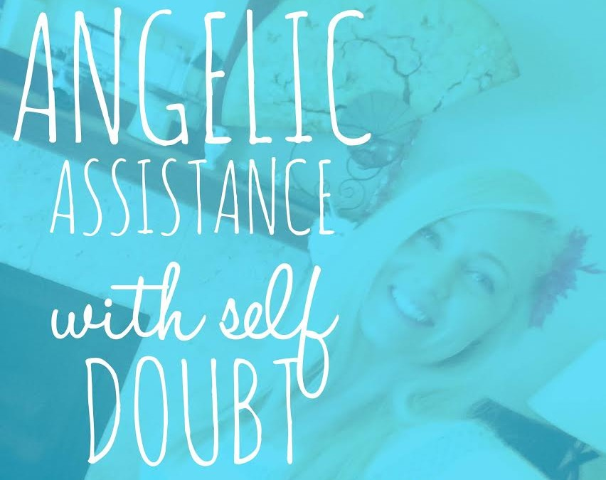 Angelic Assistance with Self Doubt
