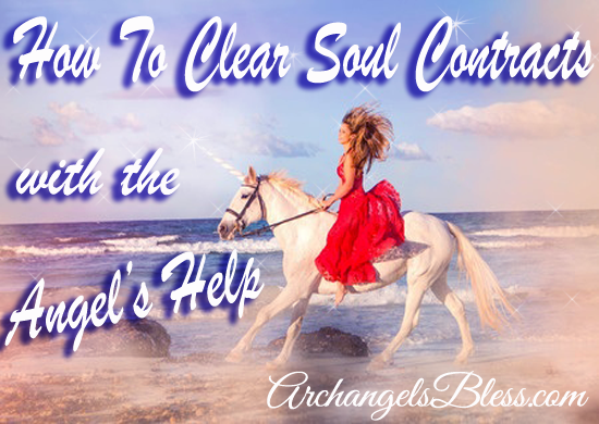 How To Clear Soul Contracts With The Angel's Help