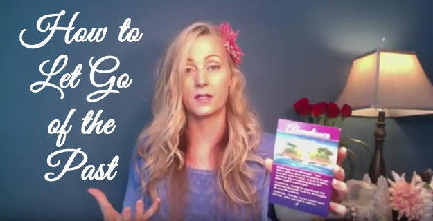 Focus On This When Letting Go Of The Past – FREE Angel Reading Of The Week (Video)