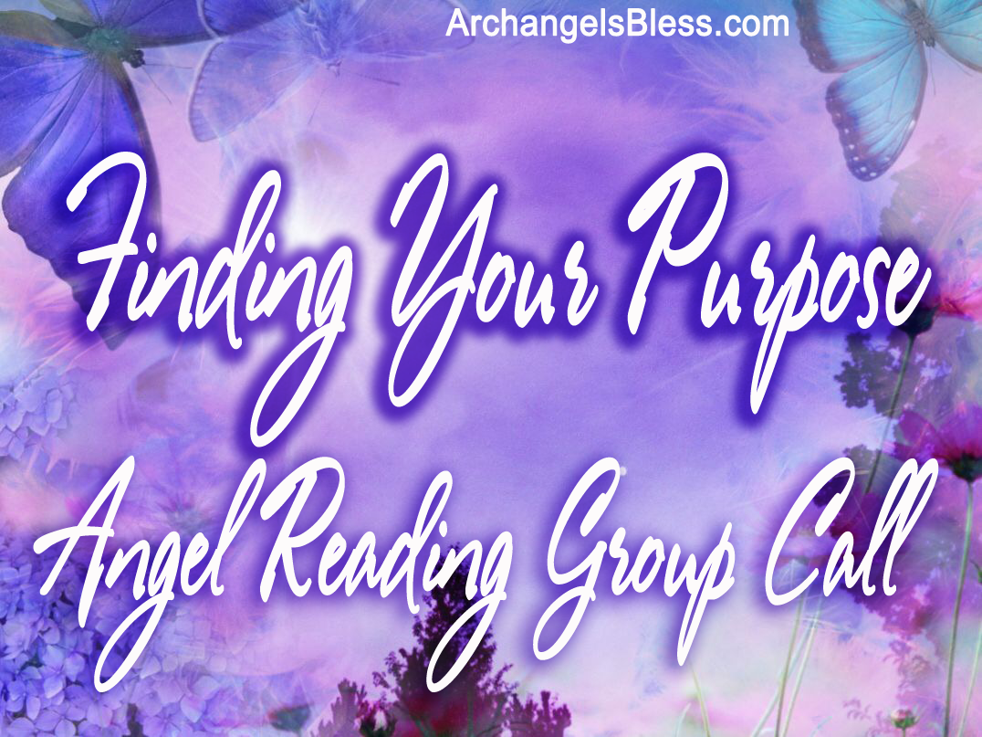 Finding Your Purpose Angel Reading Group Call