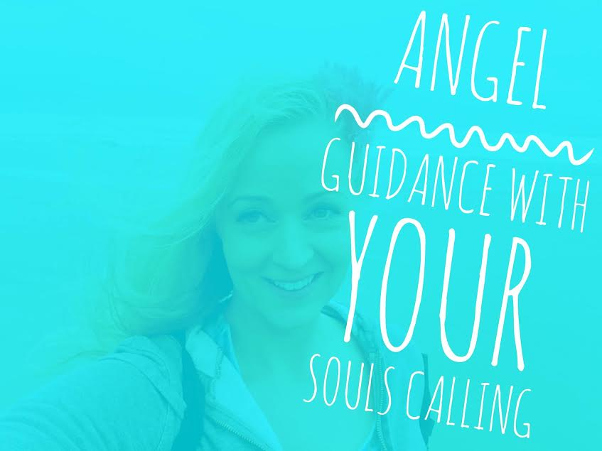 Angel Guidance with Your Soul's Calling
