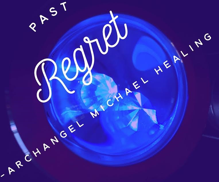 Past Regret – Healing the Pain with Archangel Michael