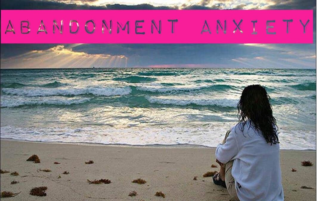 Abandonment Anxiety – How to Heal Yourself – Message from Archangel Michael