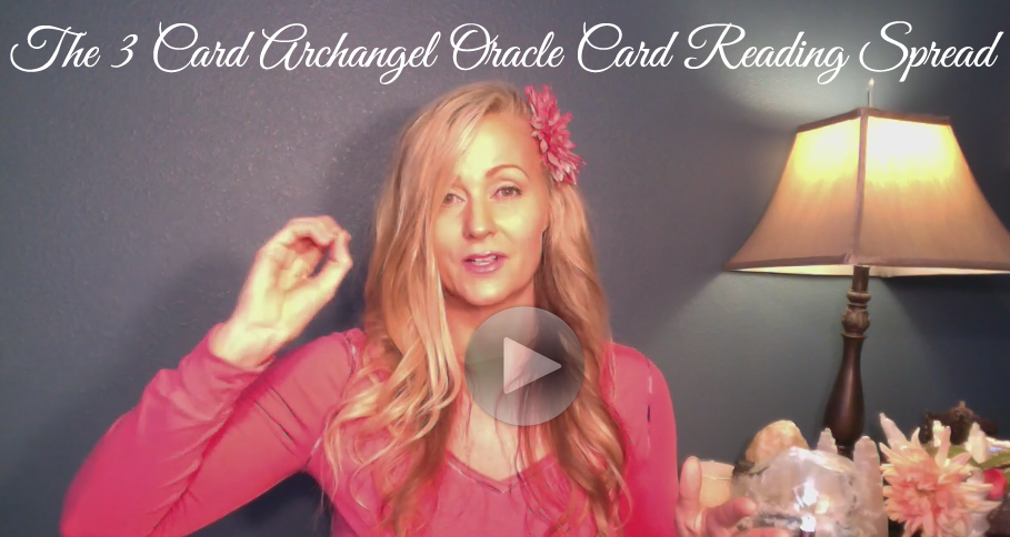 Module 3 - How To Use The 3 Card Archangel Oracle Card Reading Spread