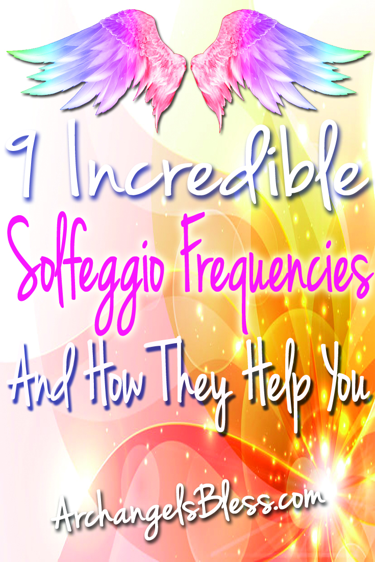 9 Incredible Solfeggio Frequencies And How They Help You