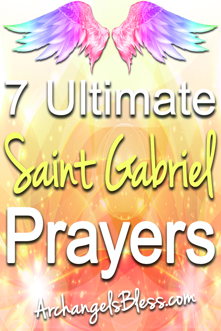 7 Ultimate Saint Gabriel Prayers - Archangel Gabriel Messages For You