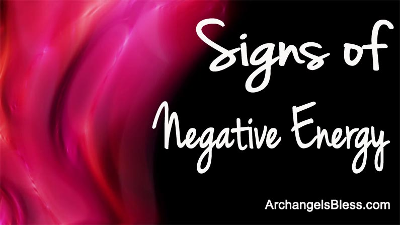 Signs of Negative Energy – Feeling Negative Energy of Spirits? VIDEO