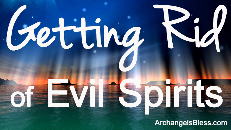 Getting Rid of Evil Spirits – What Does It Take? – Paranormal Psychic Show 2