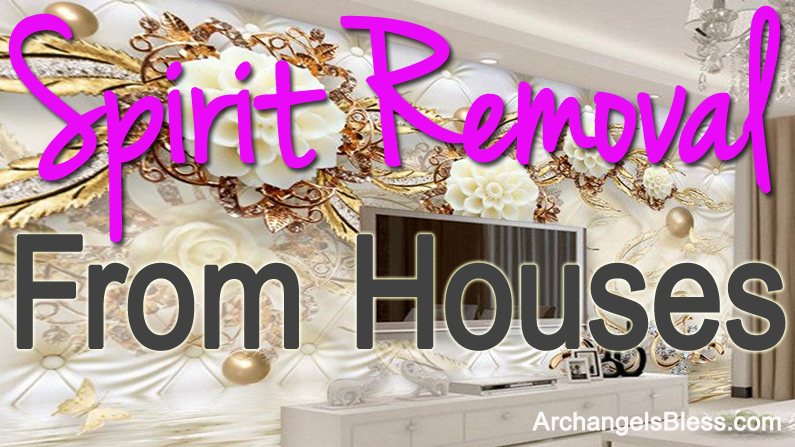 Spirit Removal From Houses – How To Cleanse A House Of Spirits – Paranormal Psychic Show 3