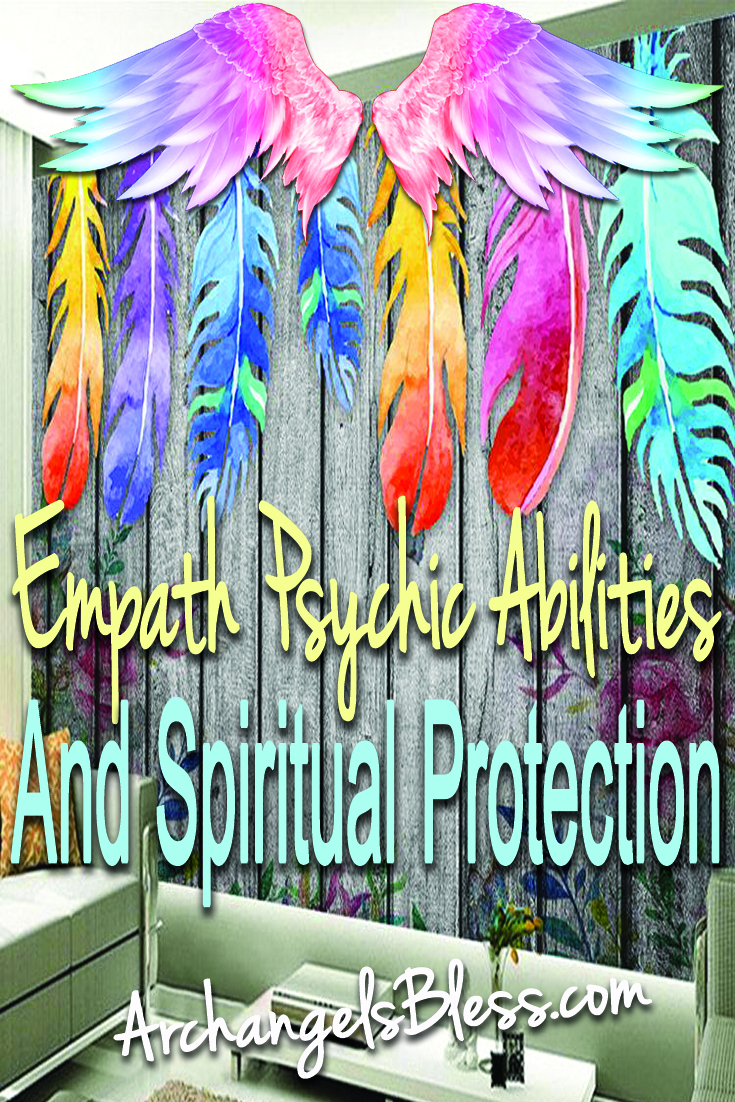 Empathic Psychic Abilities and Spiritual Protection