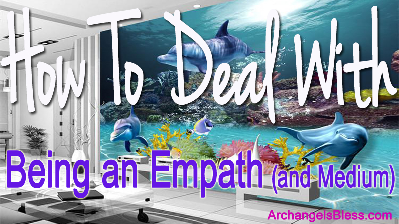 How To Deal With Being An Empath (and Medium) – Paranormal Psychic Show 5