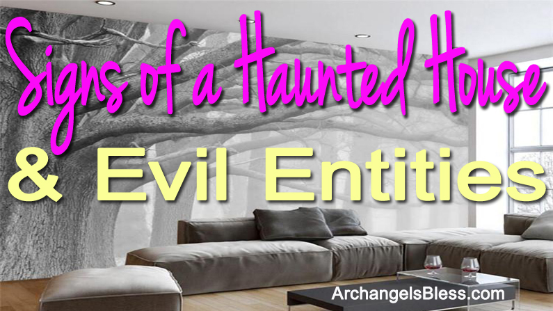 Signs Of A Haunted House & Evil Entities – Paranormal Psychic Show 7