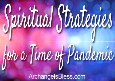 Spiritual Strategies For A Time of Pandemic [AUDIO]