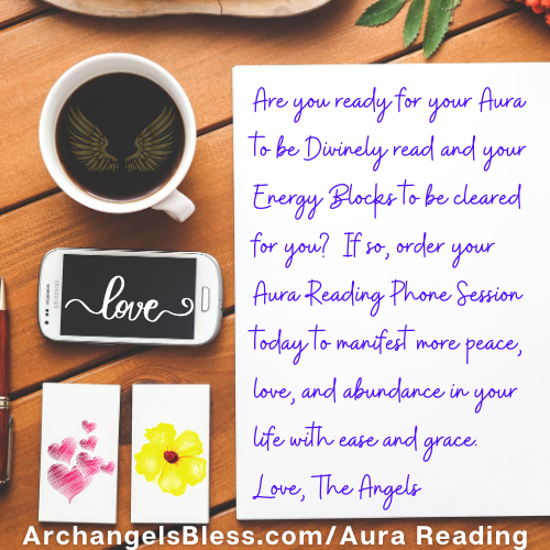 60 Minute Aura Reading [and Clear Energy Blocks] Phone Session