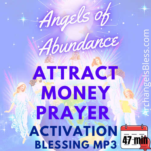 Angels of Abundance Attract Money Prayer Activation Blessing MP3 [INSTANT DOWNLOAD]