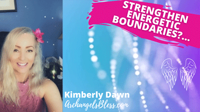 How To Strengthen Energetic Boundaries? [Angel Reading Giveaway AUDIO-VIDEO]