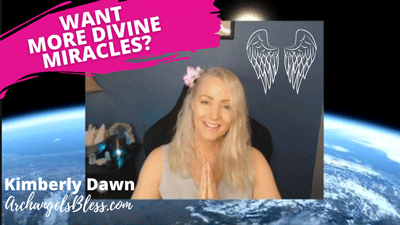 What Is a Divine Blessing? Want More Miracles? Channeled Messages VIDEO [from Archangel Michael and the Seraphim Angels]