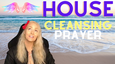 House Cleansing Prayer – Call In Spiritual Cleansing For Your Home – Meditate with Me & The Angels