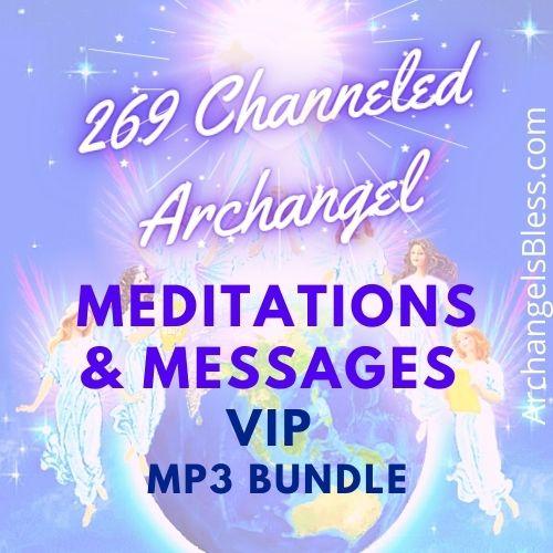 269 Channeled Archangel Meditations & Messages [VIP AUDIO BUNDLE]