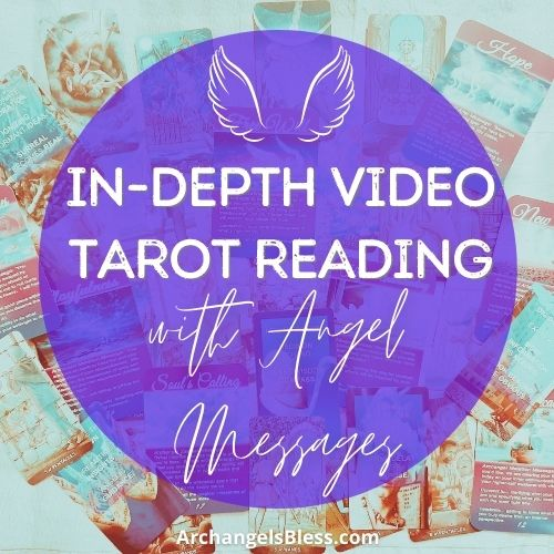 20 Minute In-Depth [Video] Tarot Reading with Angel Messages